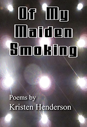 Of My Maiden Smoking